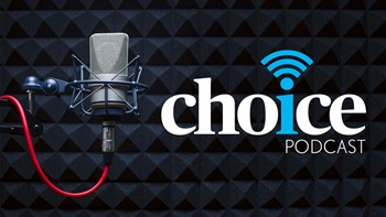 CHOICE podcast