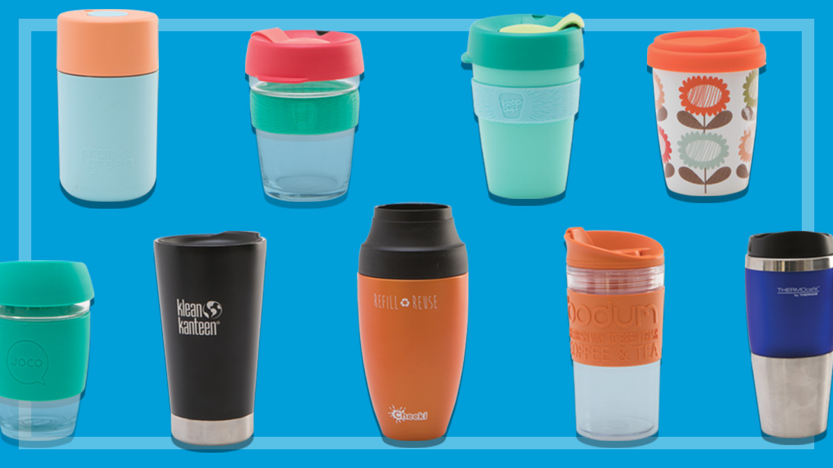 6e111220139 Best BYO reusable coffee cups - CHOICE
